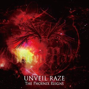 Unveil Raze: The Phoenix Reigns (Single)
