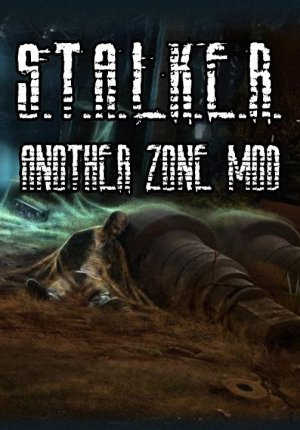 S.T.A.L.K.E.R. Another Zone Mod