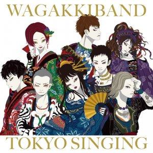 Wagakki Band (和楽器バンド): Tokyo Singing
